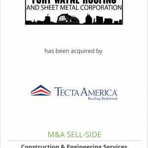 Fort Wayne Roofing, Inc. has been acquired by Tecta America