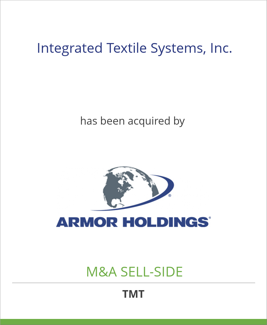 Integrated Textile Systems, Inc. has been acquired by Armor Holdings, Inc.