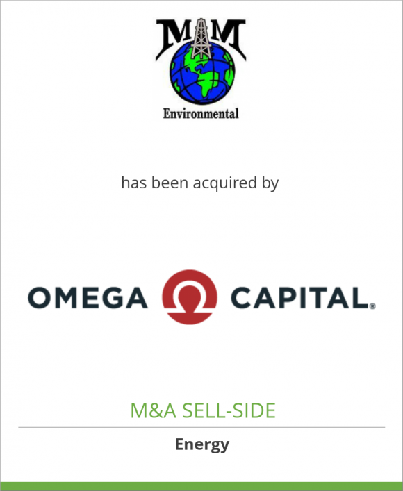 M&M Environmental Oil Field Svcs. has been acquired by Omega Capital