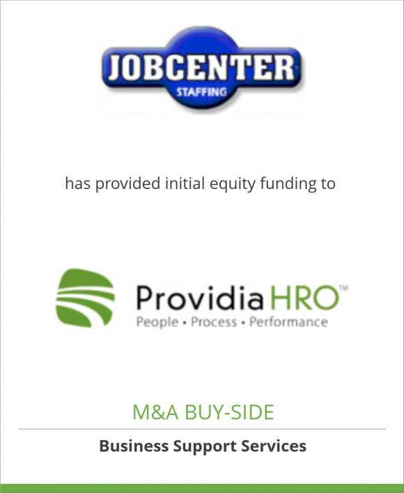 JobCenter Staffing, Inc. has provided initial equity funding to ProvidiaHRO, Inc.