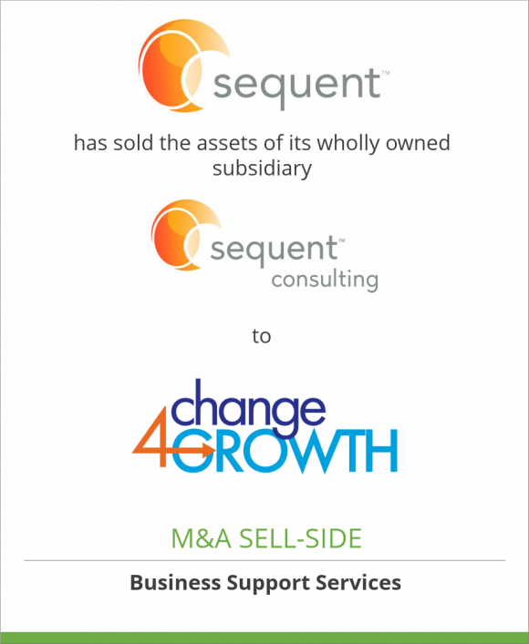 Sequent Consulting has sold their assets to Change 4 Growth, LLC
