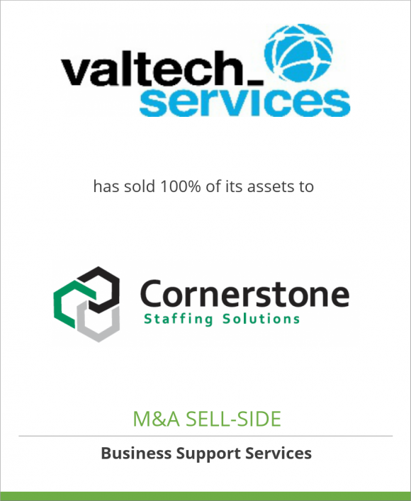 Valtech Services, Inc. has sold 100% of its assets to Cornerstone Staffing Solutions, Inc.