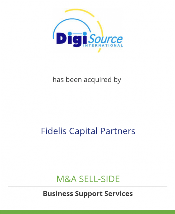 DigiSource, Inc. has been acquired by Fidelis Capital Partners