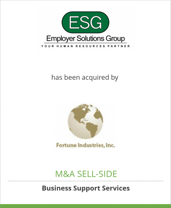 Employer Solutions Group, Inc. has been acquired by Fortune Industries, Inc.