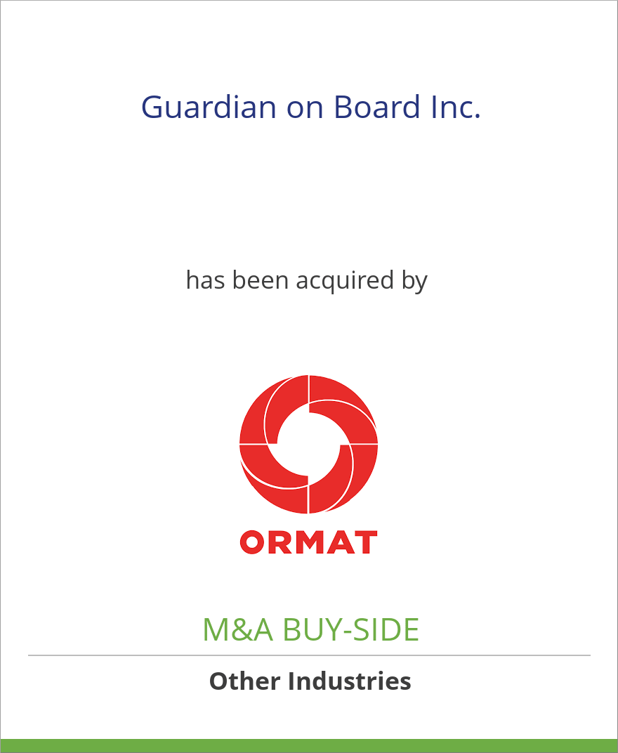 Guardian on Board Inc. has been acquired by Ormat Industries, Ltd.
