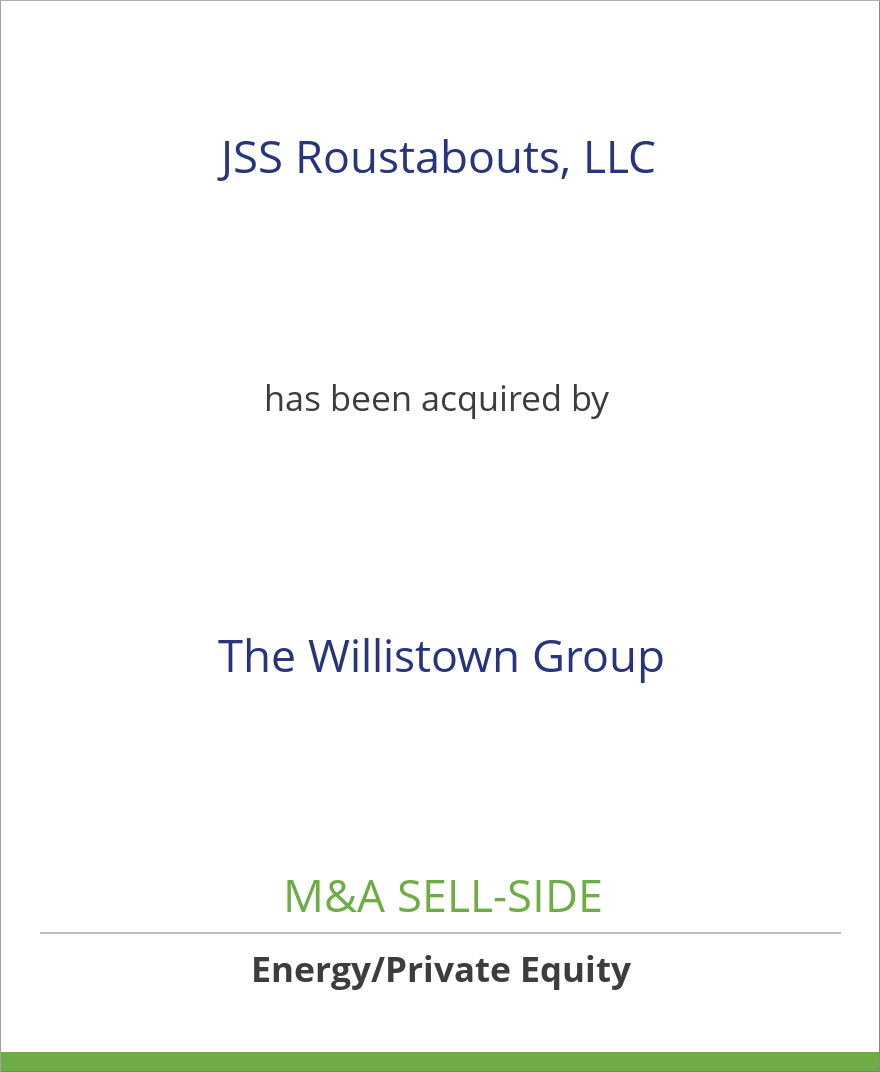 JSS Roustabouts, LLC has been acquired by The Willistown Group/JSS Energy Services