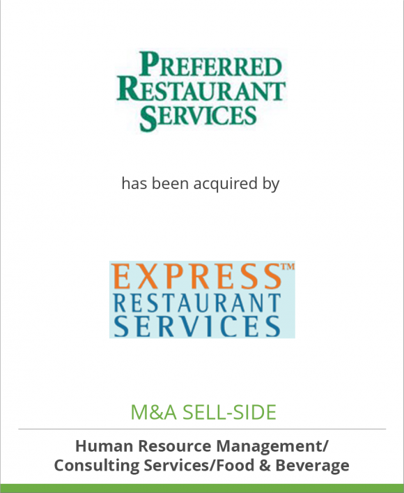 Preferred Restaurant Services has been acquired by Express Restaurant Services