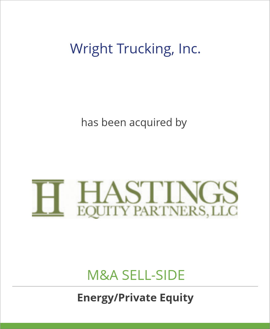Wright Trucking, Inc. has been acquired by Hastings Equity Partners